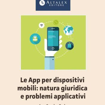 E-book: Le App per dispositivi mobili: natura giuridica e problemi applicativi