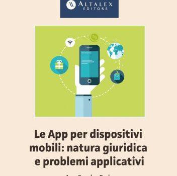 E-book: Le App per dispositivi mobili: natura giuridica e problemi applicativi